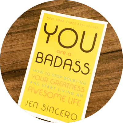 You Are A Badass.