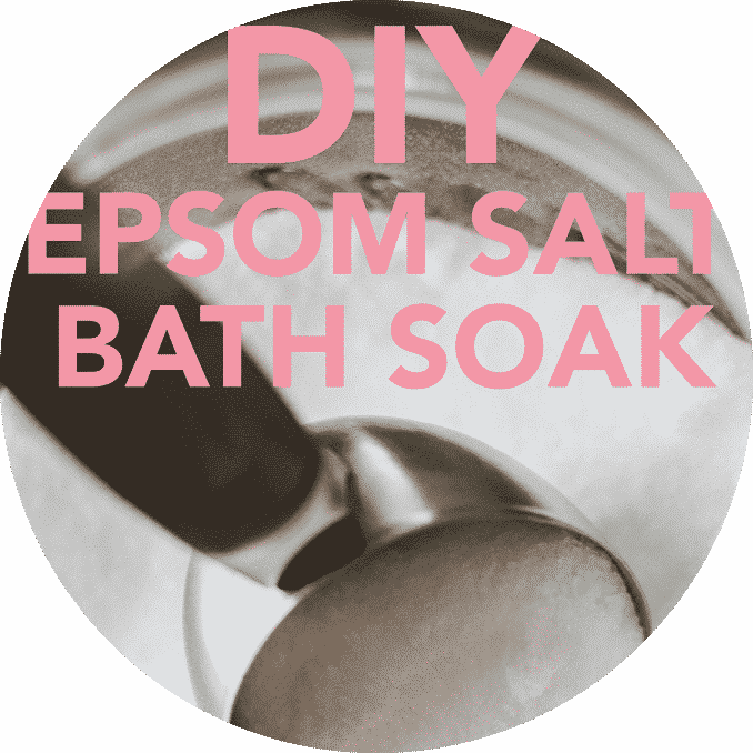 DIY Epsom Salt Bath Soak.