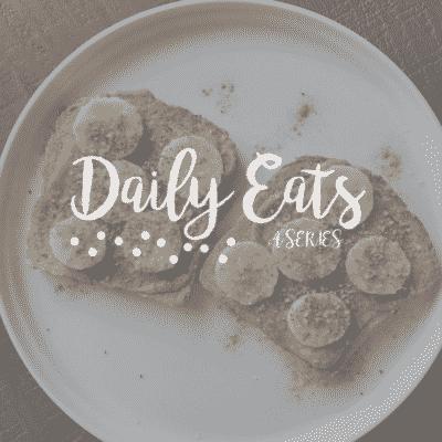 Daily Eats.