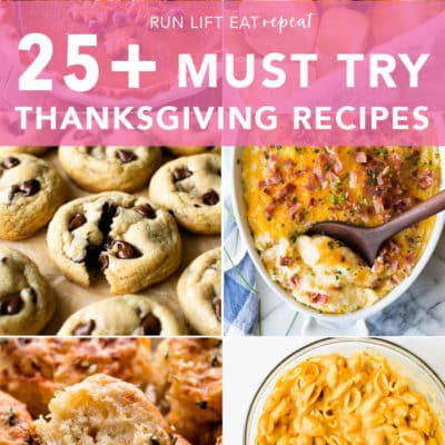 25+ of the BEST Thanksgiving recipes including macaroni and cheese, mashed potatoes, buttery rolls, flaky biscuits, pumpkin pie, and so much more! Find the full list at runlifteatrepeat.com. #thanksgiving #pie #sidedish #dinner #recipe