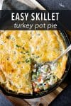 This easy skillet pot pie is a delicious one pan dinner that the entire family will love. It's the perfect recipe for using up leftover Thanksgiving turkey or even chicken!